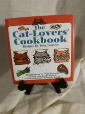 """The Cat Lovers' Cookbook"" by Tony Lawson   Illustrated"