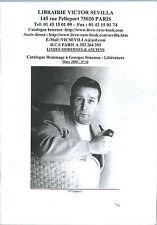 EO CATALOGUE SIGNÉ + CACHET LIBRAIRE CONSACRÉ À GEORGES SIMENON  2005