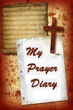 My Prayer Diary : Journal Keepsake by Frances Robinson (2013, Paperback,...