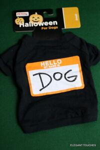 "Halloween Pet Costume HELLO: My Name is DOG Black Cotton Tee Shirt SMALL 7""-13"""