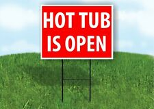 Hot Tub Is Open Red Plastic Yard Sign Road Sign with Stand