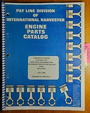 Ih International Payline C 153 C 157 Carbureted Engine Parts Catalog Manual 776