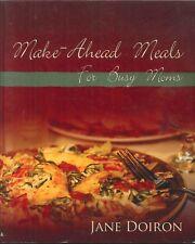 Make-Ahead Meals 2009 Doiron Chicken Stroganoff Crock Pot Meatballs Quesadillas