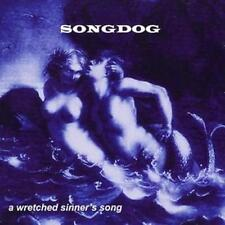 SONGDOG A Wretched Sinner's Song – 2008 UK CD – Folk Rock – BARGAIN!