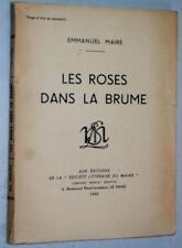 Emmanuel Maire LES ROSES DANS LA BRUME 1942 poèmes poésie ENVOI Le Mans Maine EO