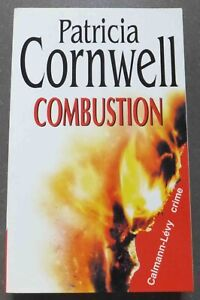Combustion  - Patricia Cornwell - Ed. Cayman-Levy - 1999 - Crime