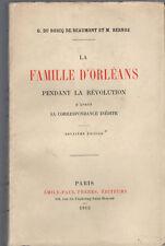 G. du Boscq de Beaumont, La famille d'Orléans durant la Révolution