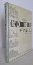 Les Aspects de L'Architecture Populaire Dans le Monde 1954 Dollfus