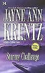 Stormy Challenge by Jayne Ann Krentz and Stephanie James (2006, Paperback)