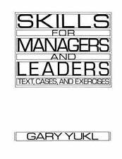 Skills for Managers and Leaders: Text, Cases and Exercises, Yukl, Gary A., Accep