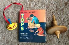 The Little Book of TOPS-Tricks, Lore & More by Don Olney + Two Tops - All Mint!