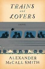 Trains and Lovers by Alexander McCall Smith (2013, Hardcover)