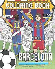 Messi Neymar Suarez y F.C. Barcelona: Soccer (fútbol) Nuevo Libro de Colorear Boo..