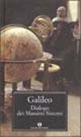 LIBRO, Dialogo dei massimi sistemi, GALILEO, OSCAR MONDADORI, 9788804520092