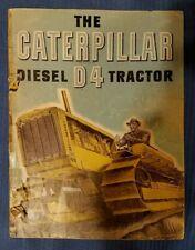 1930s CaTeRpiLlaR Diesel D-4 Tractor advert brochure Original