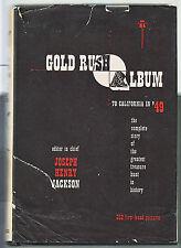 GOLD RUSH ALBUM-HENRY JACKSON-1ST ED 1949-HB/DJ-LARGE SUPERBLY ILLUSTRATED RARE