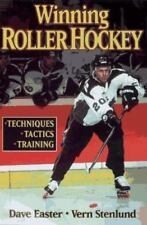Winning Roller Hockey by Vern K. Stenlund and Dave Easter (1997, Paperback)