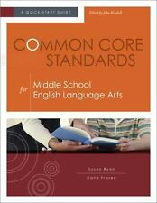 Common Core Standards for Middle School English Language Arts: A-ExLibrary