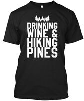 Drinking Wine And Hiking Pines - & Hanes Tagless Tee T-Shirt