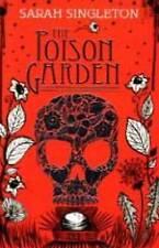 The Poison Garden, Sarah Singleton, New Book