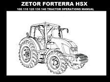 Zetor Hsx Operation Manual Forterra 100 110 120 130 140 Tractor Service & Repair