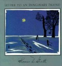 Letter to an Imaginary Friend: Parts I-IV (Hardback or Cased Book)