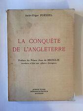 LA CONQUETTE DE L'ANGLETERRE 1966 POESSEL BROGLIE