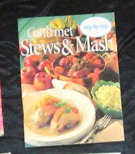 Gourmet Step by Step  Stews & Mash Cookbook
