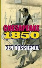 Chesapeake 1850 : Steamboats and Oyster Wars: the News Reader by Ken...