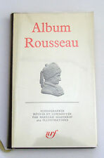 LA PLÉIADE : ALBUM ROUSSEAU / PAR BERNARD GAGNEBIN / NRF / 1976