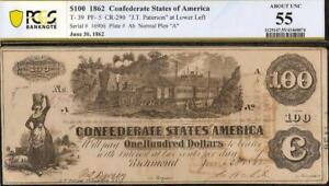 1862 $100 CONFEDERATE STATES CURRENCY CIVIL WAR NOTE PAPER MONEY T-39 PCGS 55