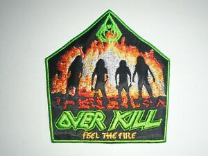 OVERKILL FEEL THE FIRE EMBROIDERED PATCH