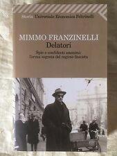 Delatori spie e confidenti anonimi - Mimmo Franzinelli - Feltrinelli 2012