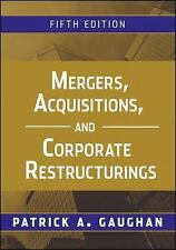 Mergers, Acquisitions, and Corporate Restructurings by Patrick A. Gaughan...