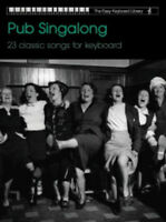 The Easy Keyboard Library: Pub Singalong Collection Keyboard Sheet Music Mixed S