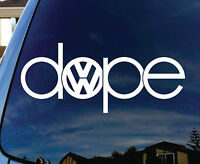 "Dope Volkswagen VW Car Window Vinyl Decal Sticker 5"" Wide"