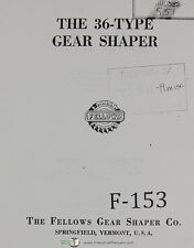 Fellows 36-Type Gear Shaper Machine Operations Manual Year (1953)