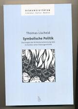 Symbolische Politik  NS Bücherverbrennung Kontext Diskurs Thomas Lischeid