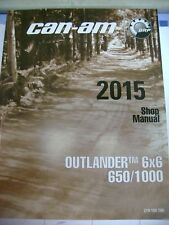 BRP CAN AM SHOP MANUAL FOR 2015 OUTLANDER 6X6 650/1000 P/N 219100786