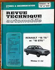b)RTA de 1979; Renault 18 TS et 18 GTS moteur 9 cv