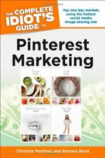 The Complete Idiots Guide to Pinterest Marketing
