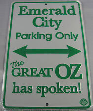 EMERALD CITY PARKING ONLY SIGN WIZARD OF OZ METAL PLAQUE 8X12 INCHES L679