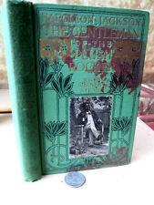 NAPOLEON JACKSON; GENTLEMAN Of The PLUSH ROCKER,1910,Ruth McEnery Stuart,Ills