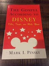 The Gospel According to Disney : Faith, Trust, and Pixie Dust