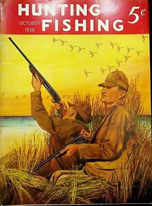 Vintage Hunting & Fishing Magazine October 1938 Great Cover Sporting