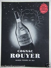 PUBLICITÉ 1942 COGNAC ROUYER FINE CHAMPAGNE - ADVERTISING