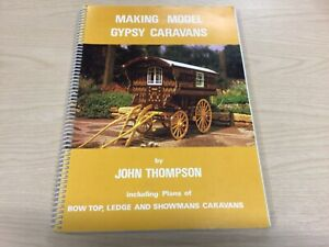 Making Model Gypsy Caravans By John Thompson 1978 Paperback Book
