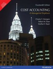 Cost Accounting: A Managerial Emphasis 14E by Rajan, Horngren and Datar