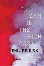 The Man in the High Castle by Philip K Dick (Hardback, 2016)