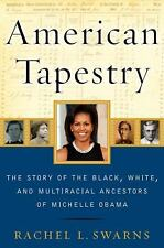 American Tapestry: The Story of the Black, White, and Multiracial Ance-ExLibrary